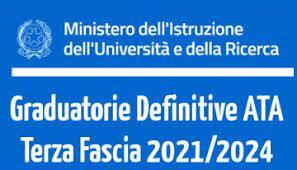D.M. n. 50 del 3 m a r z o 2 0 2 1 – Pubblicazione graduatorie definitive di Circolo e di Istituto di terza fascia del personale A.T.A. valide per il triennio 2021-2023.