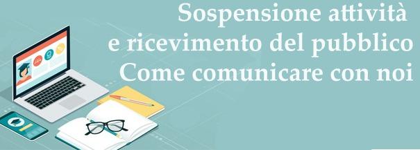 SOSPENSIONE RICEVIMENTO DEL PUBBLICO A PARTIRE DAL 05/11/2020